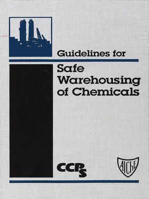 cover image of Guidelines for Safe Warehousing of Chemicals