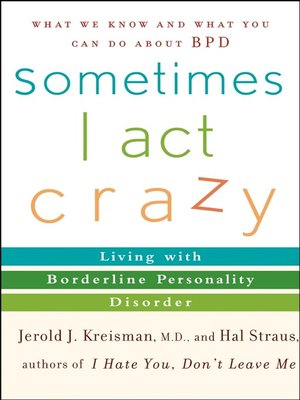 cover image of Sometimes I Act Crazy