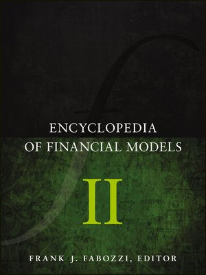 cover image of Encyclopedia of Financial Models, Volume II