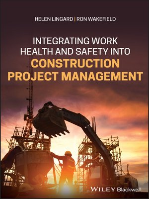 cover image of Integrating Work Health and Safety into Construction Project Management