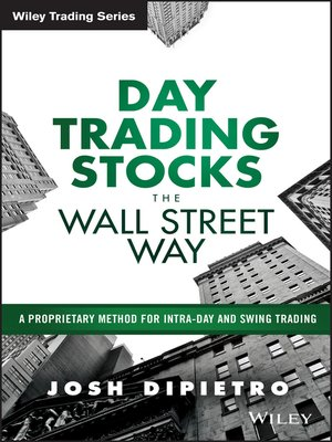 day trading manual by josh dipietro overdrive rakuten overdrive rh overdrive com Day Trading Stock day trading academy manual