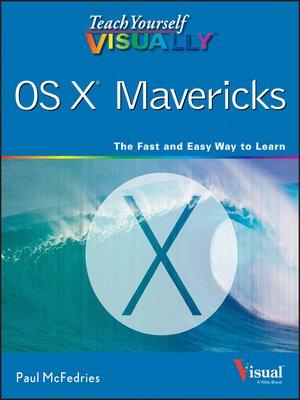 cover image of Teach Yourself VISUALLY OS X Mavericks