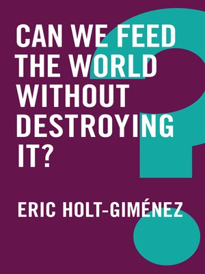cover image of Can We Feed the World Without Destroying It?