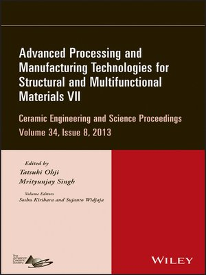 cover image of Advanced Processing and Manufacturing Technologies for Structural and Multifunctional Materials VII