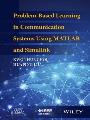 Communications Systems Using Matlab/Simulink Designs by
