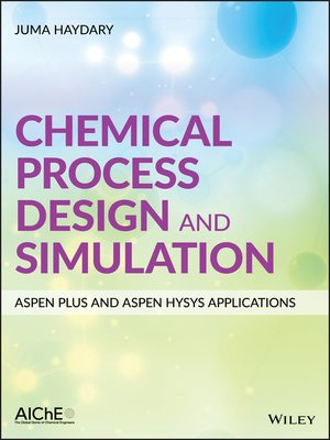 cover image of Chemical Process Design and Simulation