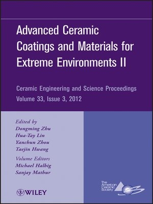 cover image of Advanced Ceramic Coatings and Materials for Extreme Environments II