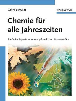 cover image of Chemie für alle Jahreszeiten
