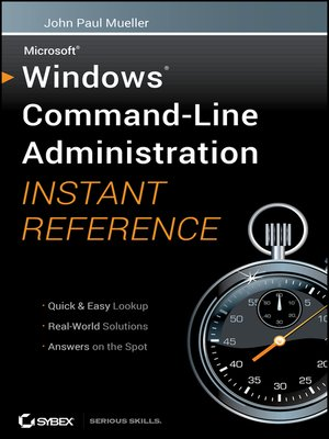 cover image of Windows Command Line Administration Instant Reference