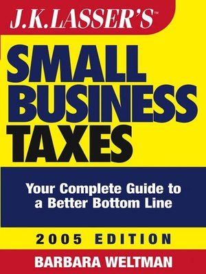cover image of J.K. Lasser's<small>TM</small> Small Business Taxes