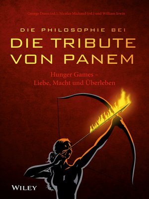 "cover image of Die Philosophie bei ""Die Tribute von Panem""--Hunger Games"