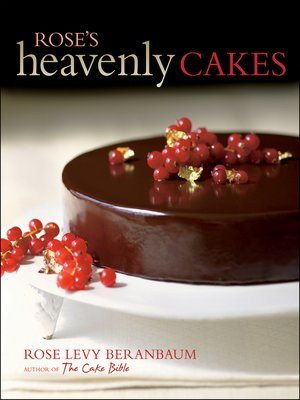 cover image of Rose's Heavenly Cakes, Enhanced Edition
