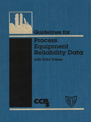 cover image of Guidelines for Process Equipment Reliability Data, with Data Tables