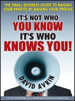 cover image of It's Not Who You Know — It's Who Knows You!