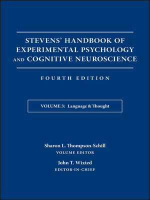 cover image of Stevens' Handbook of Experimental Psychology and Cognitive Neuroscience, Language and Thought