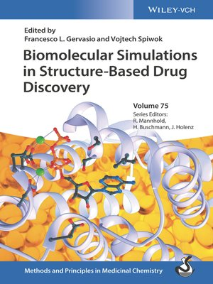 cover image of Biomolecular Simulations in Structure-Based Drug Discovery