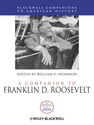 cover image of A Companion to Franklin D. Roosevelt