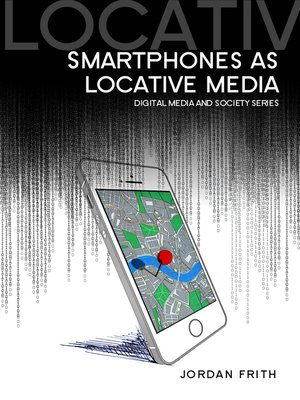 cover image of Smartphones as Locative Media
