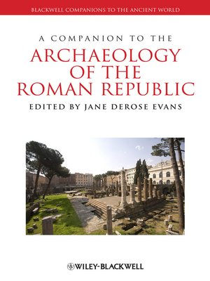 cover image of A Companion to the Archaeology of the Roman Republic