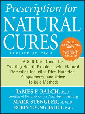 Prescription For Natural Cures Revised Edition