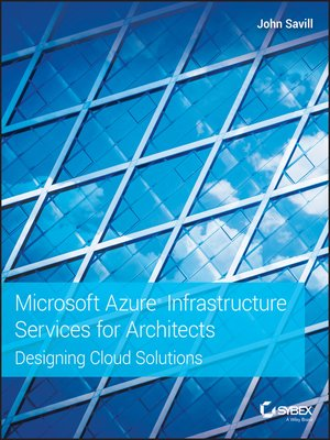 cover image of Microsoft Azure Infrastructure Services for Architects
