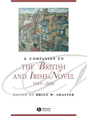 cover image of A Companion to the British and Irish Novel 1945-2000