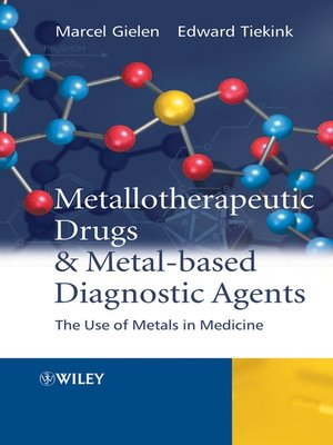 cover image of Metallotherapeutic Drugs and Metal-Based Diagnostic Agents