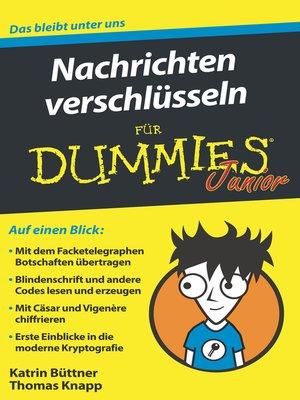 cover image of Nachrichten verschlüsseln für Dummies Junior