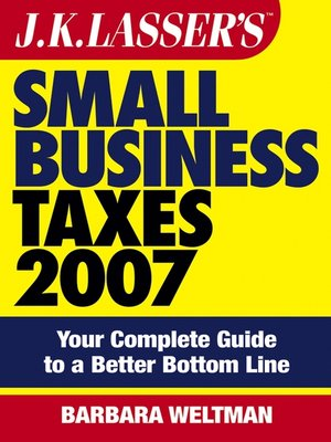 cover image of JK Lasser's Small Business Taxes 2007