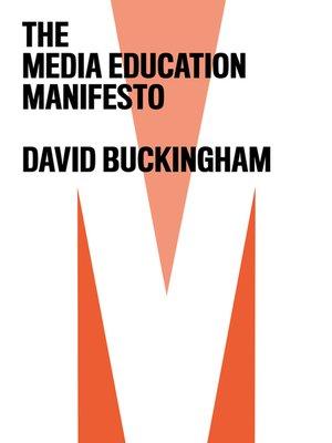 cover image of The Media Education Manifesto
