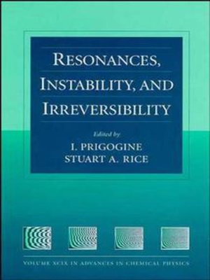 cover image of Advances in Chemical Physics, Resonances, Instability, and Irreversibility