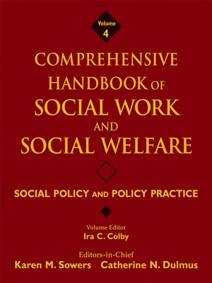 cover image of Comprehensive Handbook of Social Work and Social Welfare, Social Policy and Policy Practice