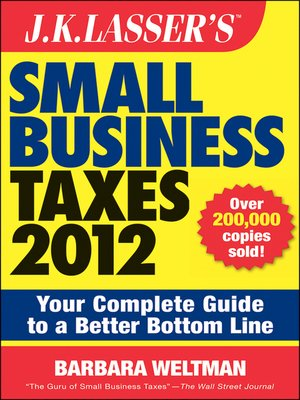 cover image of J.K. Lasser's Small Business Taxes 2012
