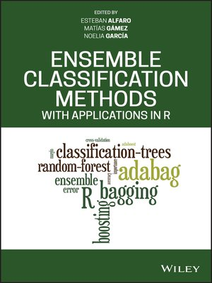 cover image of Ensemble Classification Methods with Applications in R