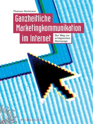 cover image of Ganzheitliche Marketingkommunikation im Internet