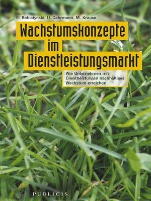 cover image of Wachstumskonzepte im Dienstleistungsmarkt