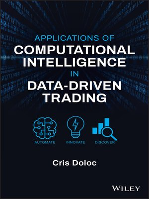 cover image of Applications of Computational Intelligence in Data-Driven Trading