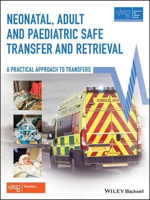 cover image of Neonatal, Adult and Paediatric Safe Transfer and Retrieval