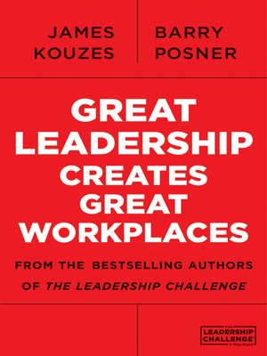 cover image of Great Leadership Creates Great Workplaces