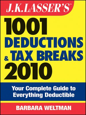 cover image of J.K. Lasser's 1001 Deductions and Tax Breaks 2010