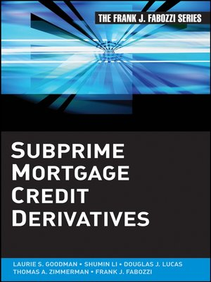 cover image of Subprime Mortgage Credit Derivatives