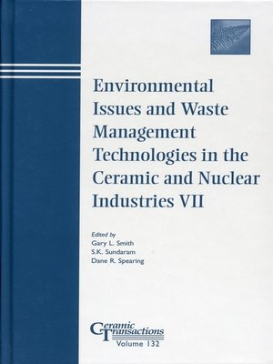 cover image of Environmental Issues and Waste Management Technologies in the Ceramic and Nuclear Industries VII