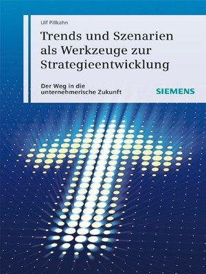 cover image of Trends und Szenarien als Werkzeuge zur Strategieentwicklung