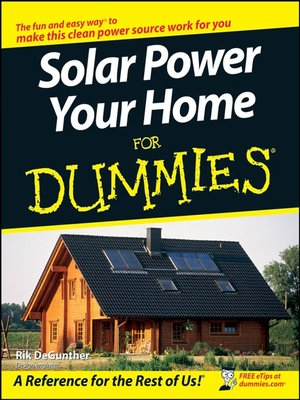 cover image of Solar Power Your Home For Dummies