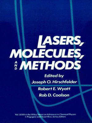 cover image of Advances in Chemical Physics, Lasers, Molecules, and Methods