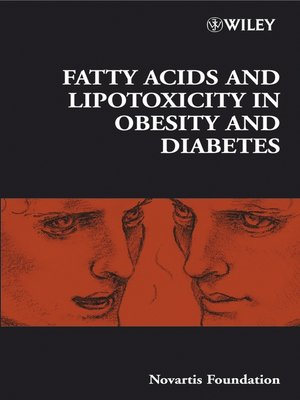 cover image of Fatty Acid and Lipotoxicity in Obesity and Diabetes