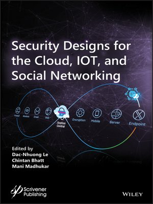 cover image of Security Designs for the Cloud, IoT, and Social Networking
