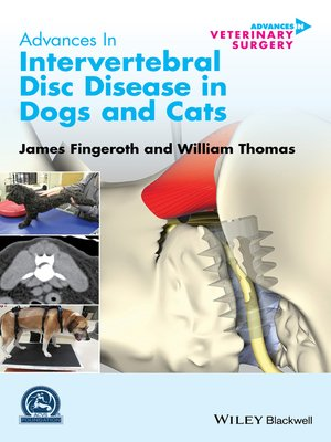 cover image of Advances in Intervertebral Disc Disease in Dogs and Cats