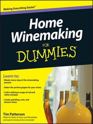 cover image of Home Winemaking For Dummies