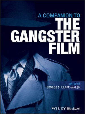 cover image of A Companion to the Gangster Film